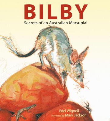 Bilby By Wignell, Edel/ Jackson, Mark (ILT)