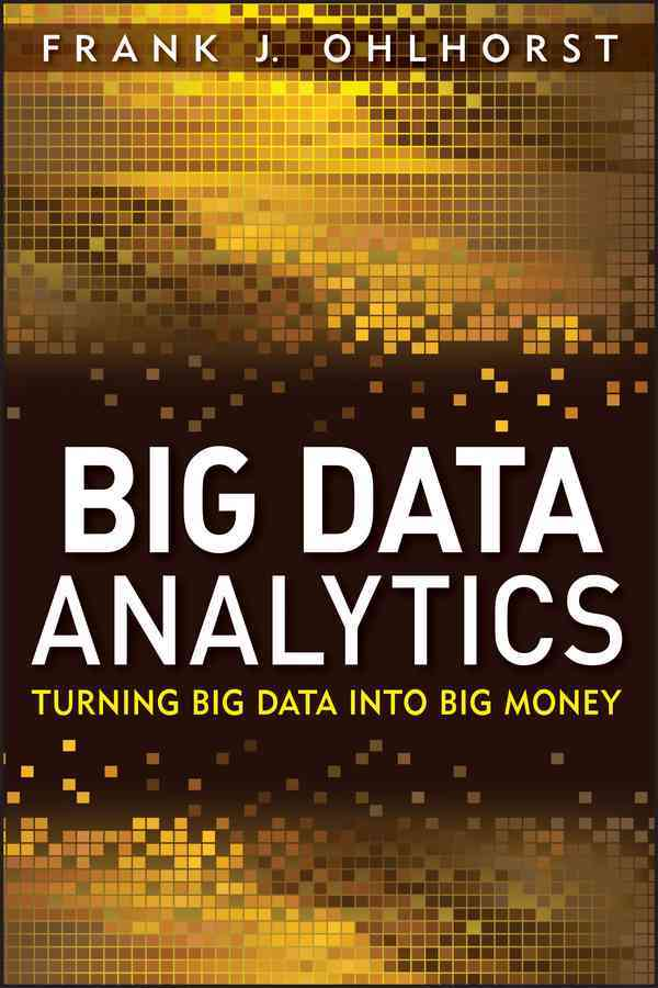 Big Data Analytics By Ohlhorst, Frank J.