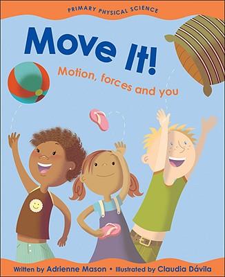 Move It! By Mason, Adrienne/ Davila, Claudia (ILT)